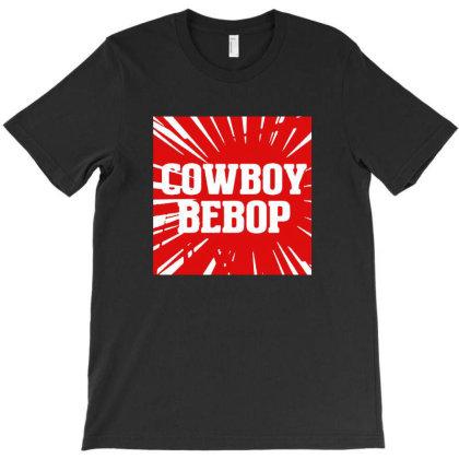 Cowboy Bebop T-shirt Designed By Naura Prisillya
