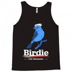 Birdie For President T Shirt Tank Top | Artistshot
