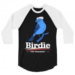 Birdie For President T Shirt 3/4 Sleeve Shirt | Artistshot