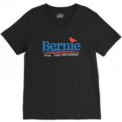 Bernie 2016 For President T Shirt V-Neck Tee | Artistshot