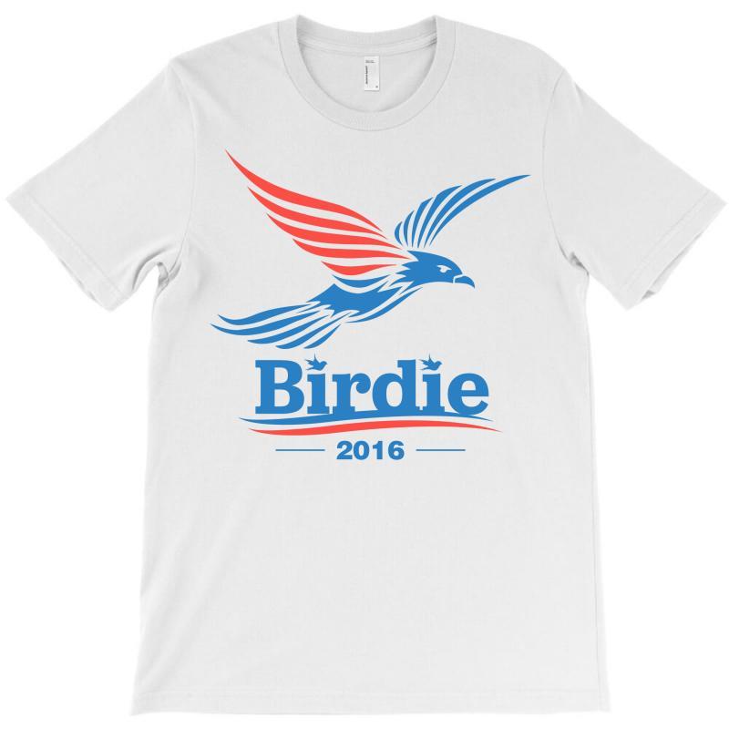 Birdie 2016 T Shirt T-shirt   Artistshot