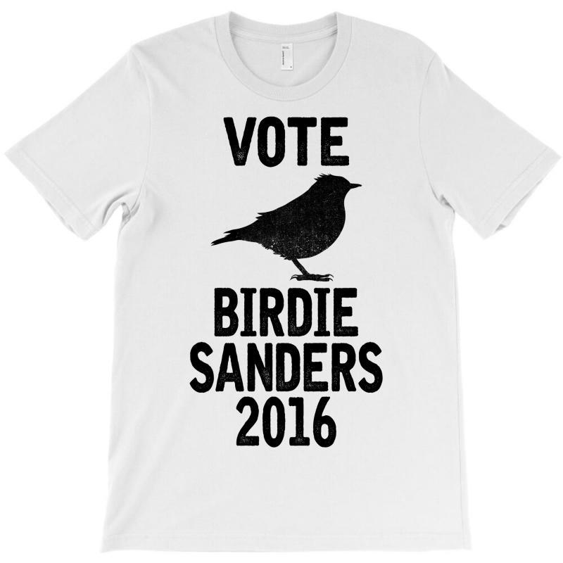 Vote For Birdie Sanders T-shirt | Artistshot