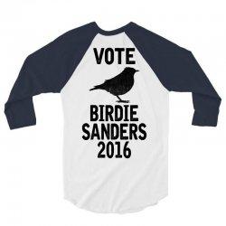Vote For Birdie Sanders 3/4 Sleeve Shirt | Artistshot