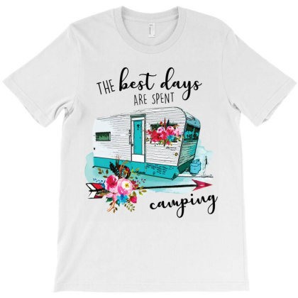 The Best Days Are Spent Camping T-shirt Designed By Hoainv