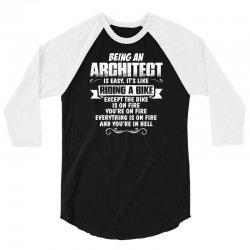 being an architect 3/4 Sleeve Shirt | Artistshot