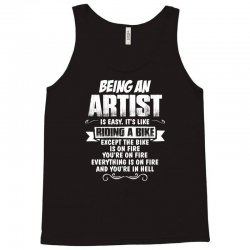 being an artist Tank Top | Artistshot