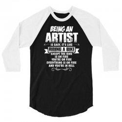 being an artist 3/4 Sleeve Shirt | Artistshot