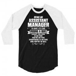 being an assistant manager 3/4 Sleeve Shirt | Artistshot