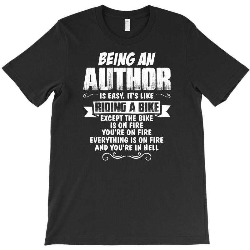Being An Author T-shirt | Artistshot