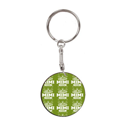 Coolest Mimi Ever White Round Keychain Designed By Tshiart