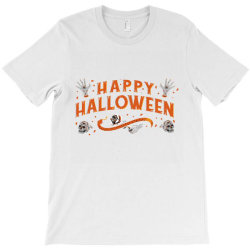 Halloween - Happy Halloween! T-shirt Designed By Yahia1