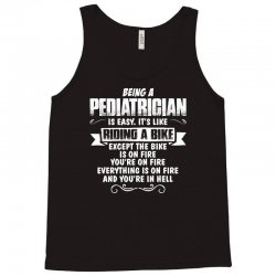 being a pediatrician Tank Top | Artistshot