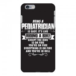 being a pediatrician iPhone 6 Plus/6s Plus Case | Artistshot