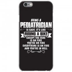 being a pediatrician iPhone 6/6s Case | Artistshot