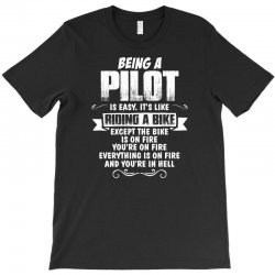 being a pilot T-Shirt | Artistshot