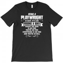 being a playwright T-Shirt | Artistshot