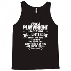 being a playwright Tank Top | Artistshot