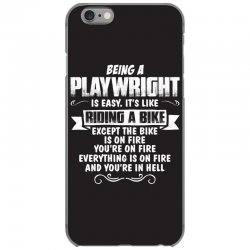 being a playwright iPhone 6/6s Case | Artistshot