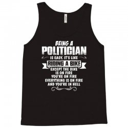 being a politician Tank Top | Artistshot