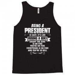 being a president Tank Top | Artistshot