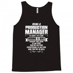 being a production manager Tank Top | Artistshot