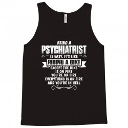 being a psychiatrist Tank Top | Artistshot