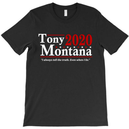 Tony Montana 2020 Election T-shirt Designed By Firework Tess