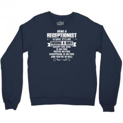 being a receptionist Crewneck Sweatshirt | Artistshot