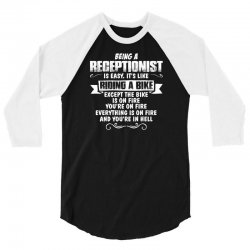 being a receptionist 3/4 Sleeve Shirt | Artistshot