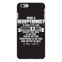 being a receptionist iPhone 6 Plus/6s Plus Case | Artistshot