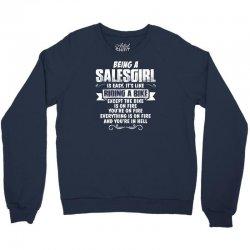 being a salesgirl Crewneck Sweatshirt | Artistshot