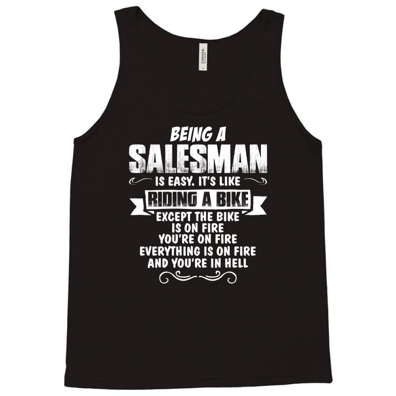 Being A Salesman Tank Top | Artistshot
