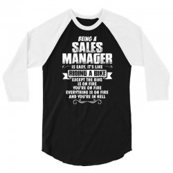 being a sales manager 3/4 Sleeve Shirt | Artistshot