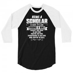 being a scholar 3/4 Sleeve Shirt | Artistshot