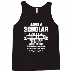 being a scholar Tank Top | Artistshot