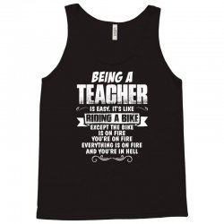 being a teacher Tank Top | Artistshot