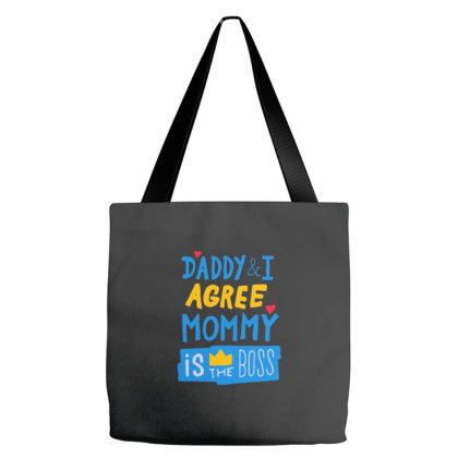 Mommy Is The Boss Tote Bags Designed By Zizahart