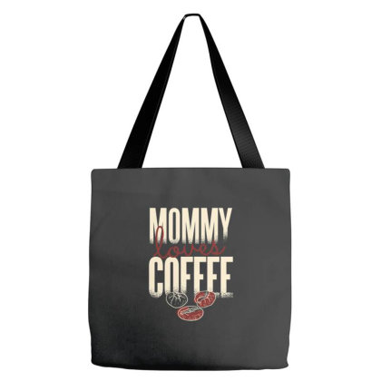 Mommy Loves Coffee Tote Bags Designed By Zizahart