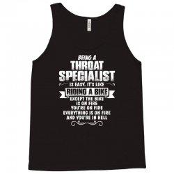 being a throat specialist Tank Top | Artistshot