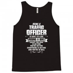 being a traffic officer Tank Top | Artistshot