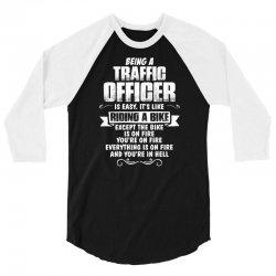 being a traffic officer 3/4 Sleeve Shirt | Artistshot