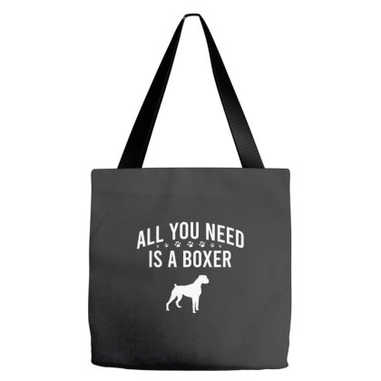 All You Need Is A Boxer Tote Bags Designed By Cypryanus