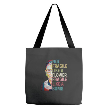 Notorious Rbg Not Fragile Tote Bags Designed By Kakashop
