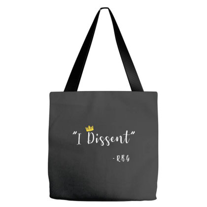 Funny I Dissent Rbg Ruth Bader Ginsburg Tote Bags Designed By Romeo And Juliet