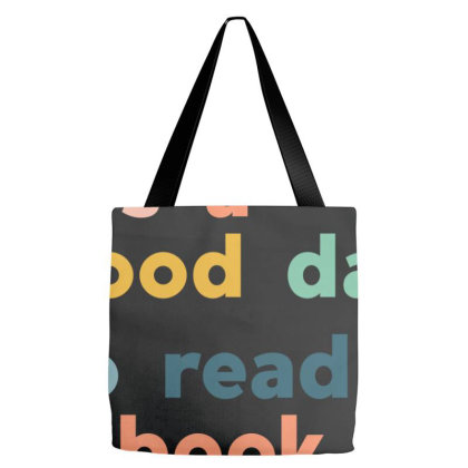 It's A Good Day To Read A Book Shirt Tote Bags Designed By Beruang Madu