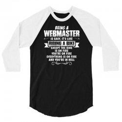 being a webmaster 3/4 Sleeve Shirt | Artistshot