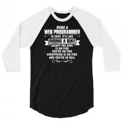 being a web programmer 3/4 Sleeve Shirt | Artistshot