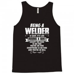 being a welder Tank Top | Artistshot