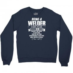 being a welder Crewneck Sweatshirt | Artistshot