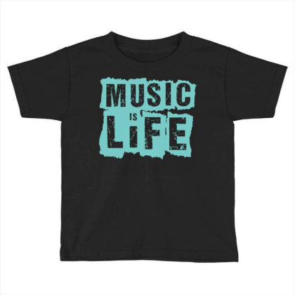 Music Is Life Toddler T-shirt Designed By Zizahart